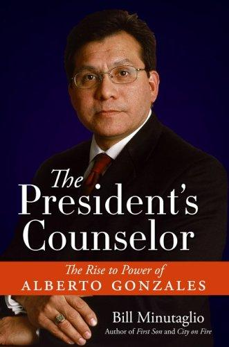 The President's Counselor by Bill Minutaglio