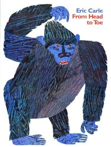 From Head to Toe Big Book by Eric Carle