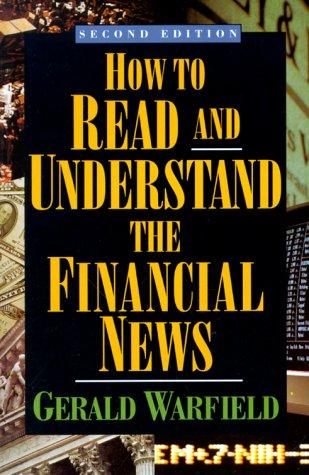 How to Read Financial News by Gerald Warfield