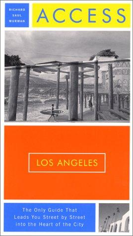 Access Los Angeles, 10th Edition (Access Los Angeles) by Richard Saul Wurman