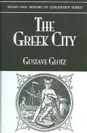 The Greek city by Gustave Glotz