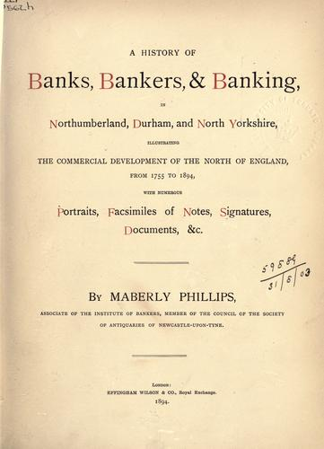 A history of banks, bankers and banking in Northumberland, Durham, and North Yorkshire