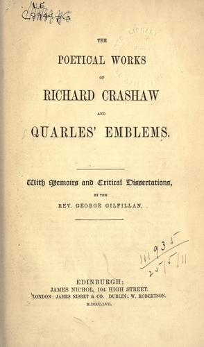 The poetical works of Richard Crashaw and Quarles' Emblems by Crashaw, Richard