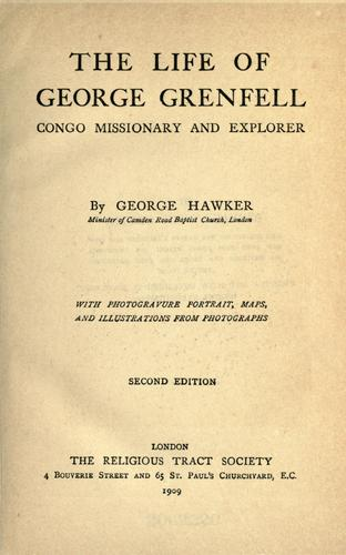The life of George Grenfell by George Hawker