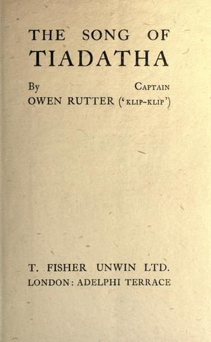 The song of Tiadatha by Owen Rutter