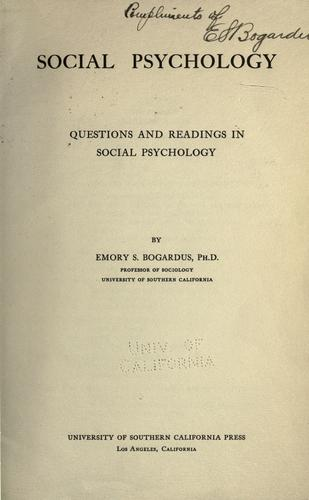 Social psychology by Emory Stephen Bogardus