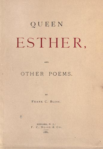 Queen Esther by Frank Chapman Bliss