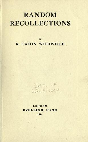Random recollections by Woodville, Richard Caton