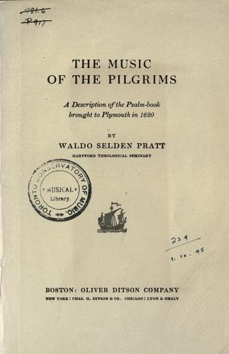 The music of the pilgrims by Waldo Selden Pratt