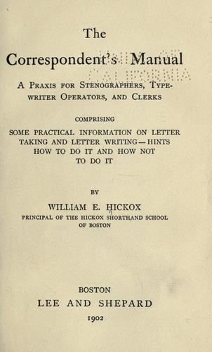 The correspondent's manual by William Eugene Hickok