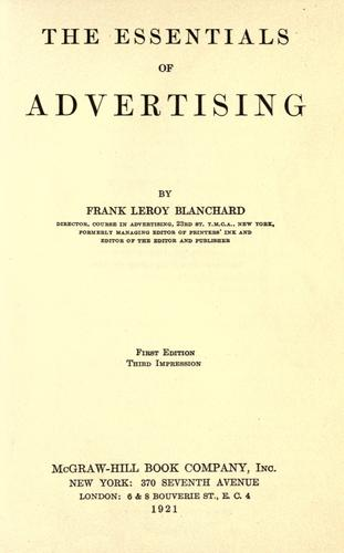 The essentials of advertising by Frank Le Roy Blanchard