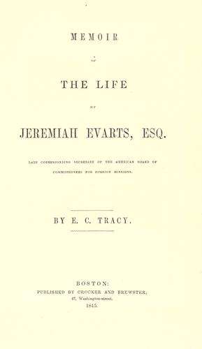 Memoir of the life of Jeremiah Evarts