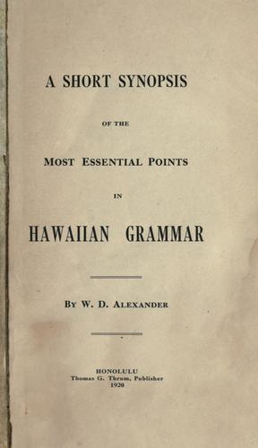 A short synopsis of the most essential points in Hawaiian grammar.