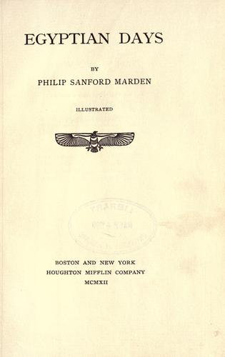 Egyptian days by Marden, Philip Sanford