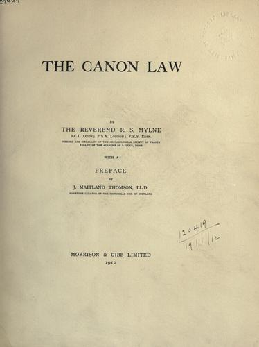 The canon law by Robert Scott Mylne