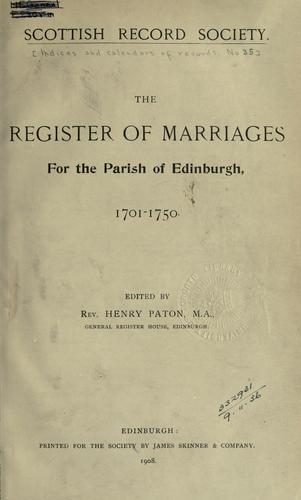 The register of marriages for the parish of Edinburgh, 1701-1750 by Scottish Record Society