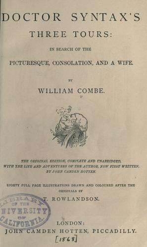 Doctor Syntax's three tours by Combe, William