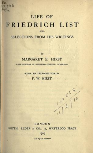 Life of Friedrich List by Margaret E. Hirst