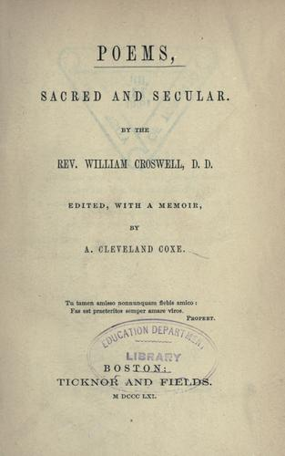 Poems, sacred and secular by Croswell, William