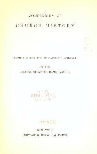 Compendium of church history by Sisters of Notre Dame de Namur.