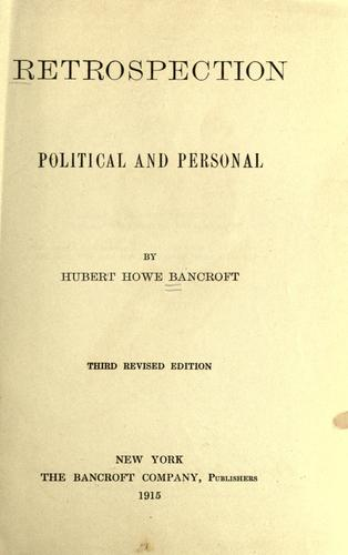 Retrospection, political and personal