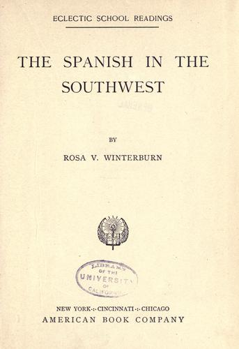 The Spanish in the Southwest by Rosa V. Winterburn