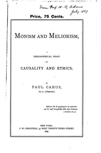Monism and meliorism by Paul Carus