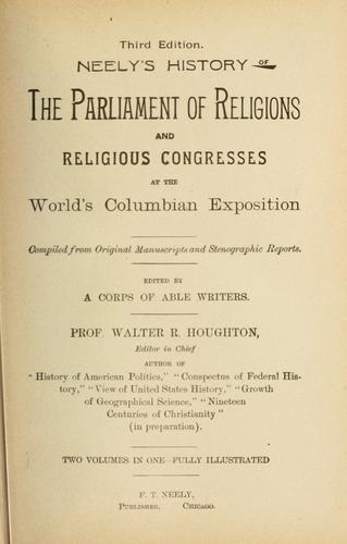 The parliament of religions by Walter Raleigh Houghton