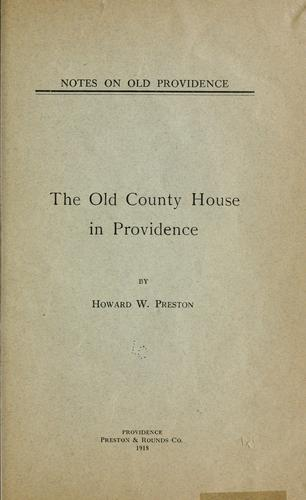 Notes on old Providence by Howard W. Preston
