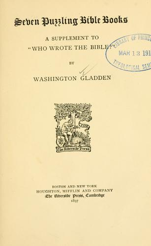 Seven puzzling Bible books by Washington Gladden