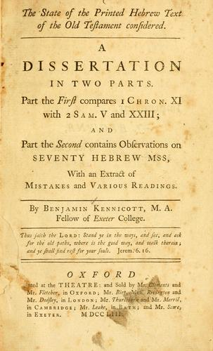 The state of the printed Hebrew text of the Old Testament considered by Benjamin Kennicott