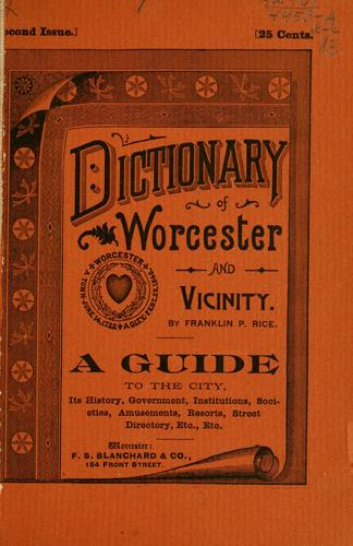 Dictionary of Worcester by Franklin Pierce Rice