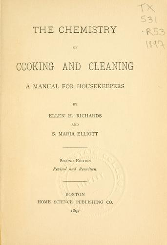 The chemistry of cooking and cleaning by Ellen Henrietta Richards
