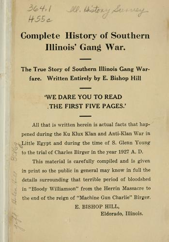 Complete history of southern Illinois' gang war by E. Bishop Hill