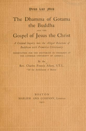 The dhamma of Gotama the Buddha and the gospel of Jesus the Christ