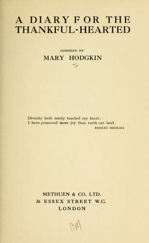 A diary for the thankful-hearted by Mary Hodgkin