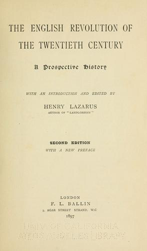 The English revolution of the twentieth century by Henry Lazarus