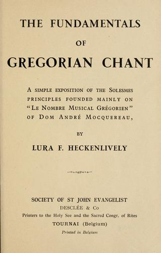 The fundamentals of Gregorian chant by Lura F. Heckenlively