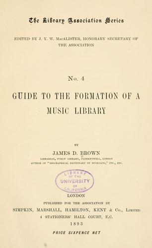 Guide to the formation of a music library by Brown, James Duff