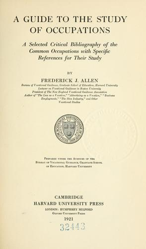 A guide to the study of occupations by Frederick J. Allen