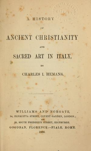 A history of Ancient Christianity and Sacred art in Italy.