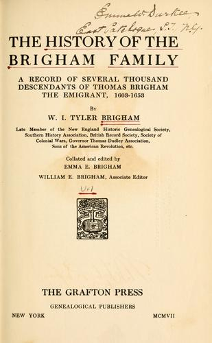 The history of the Brigham family by Willard Irving Tyler Brigham