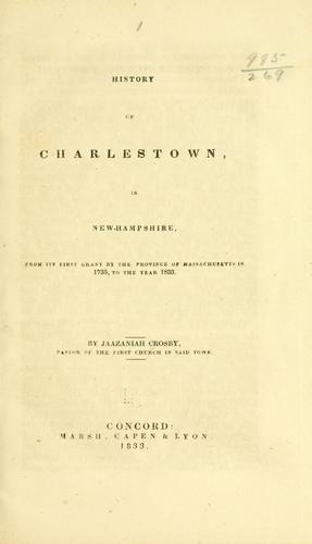 History of Charlestown, in New-Hampshire by Jaazaniah Crosby