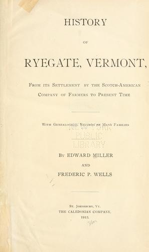 History of Ryegate, Vermont by Edward Miller