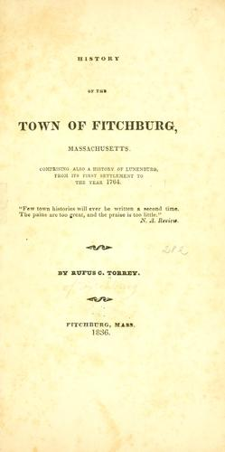 History of the town of Fitchburg, Massachusetts.