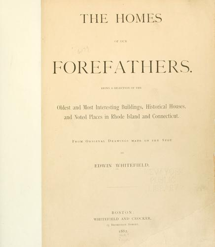 The homes of our forefathers.