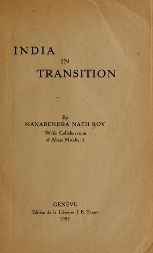 India in transition by Roy, M. N.