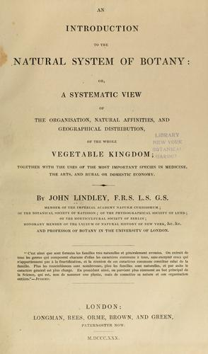 An introduction to the natural system of botany by John Lindley