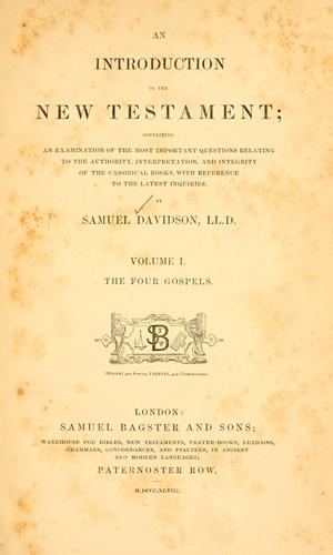 An introduction to the New Testament by Samuel Davidson