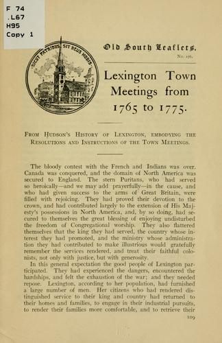 Lexington town meetings from 1765 to 1775 by Hudson, Charles